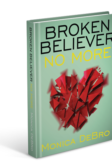 Broken Believer No More