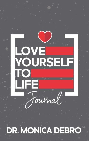 Love Yourself to Life Journal